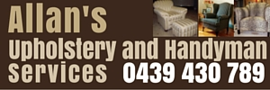 Ad Allan's Upholstery and Handyman Services 300x100 Phone 0439 430 789