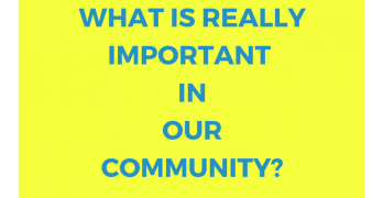 what is really important in our community