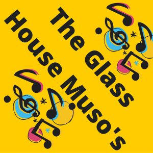 The Glass House Musos
