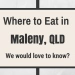 Share your Favourite place to Eat in Maleny and Montville